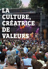 La culture créatrice de valeurs